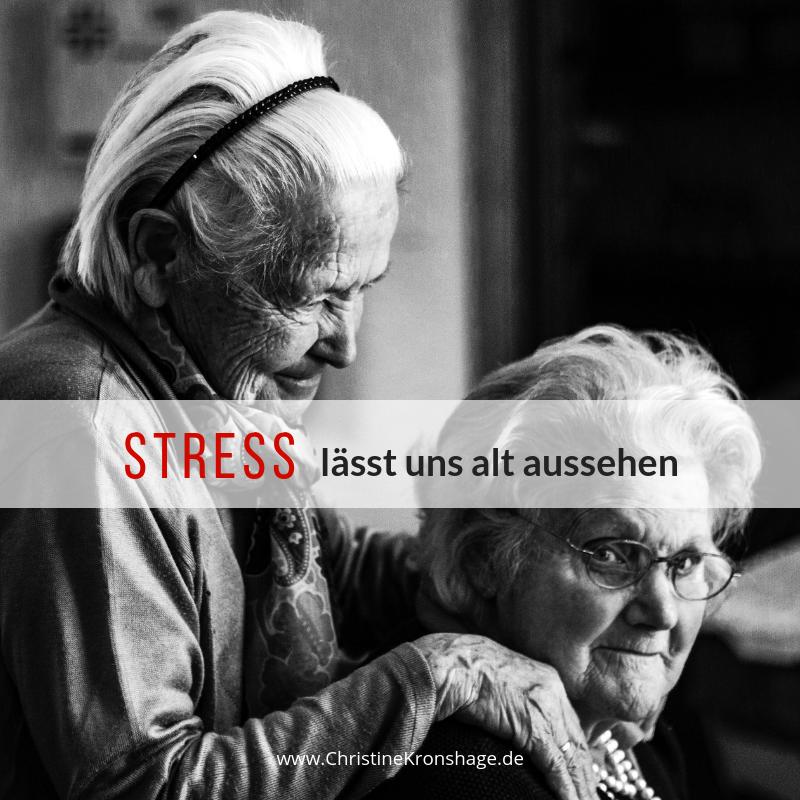 Stress – lässt uns alt aussehen